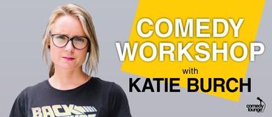 Comedy Workshop with Katie Burch