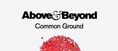 Above & Beyond Common Ground Tour