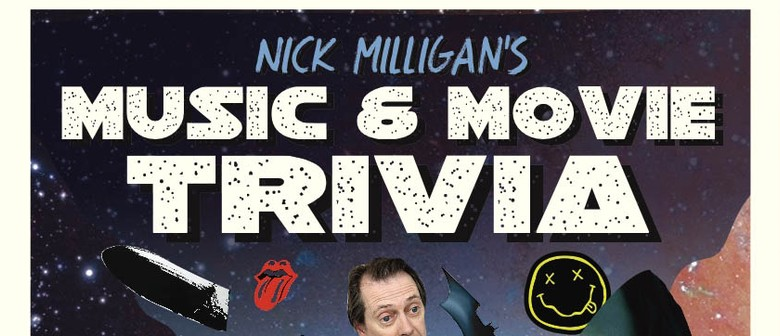 Nick Milligan's Music and Movie Trivia: The Return