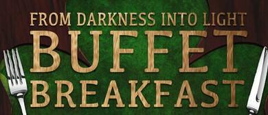 From Darkness Into Light Buffet Breakfast