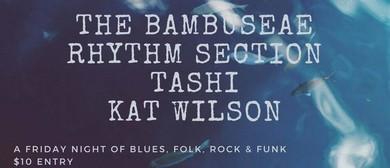 The Bambuseae, Tashi & Kat Wilson