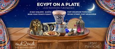 Egypt On a Plate – E2E Ramadan Iftar 2018