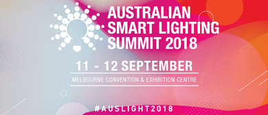 6th Annual Australian Smart Lighting Summit 2018
