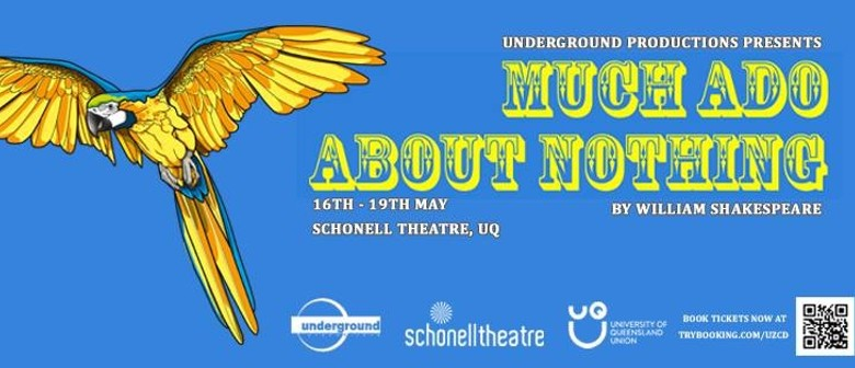 Underground Productions' Much Ado About Nothing