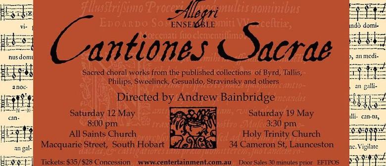 Allegri Ensemble: Cantiones Sacrae