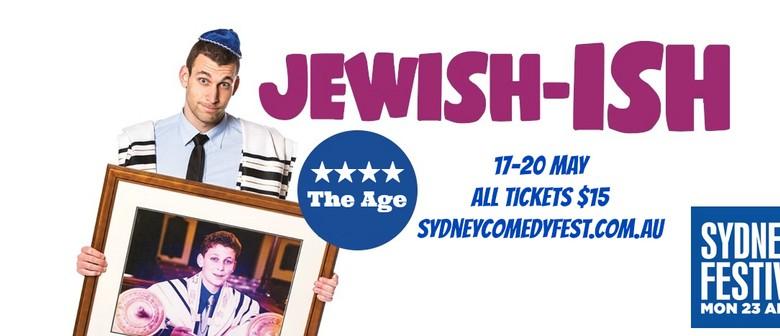 Jewish-ish – Sydney Comedy Festival