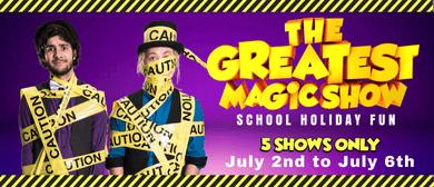 The GREATEST Magic Show!