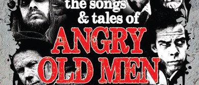 The Songs & Tales of Angry Old Men
