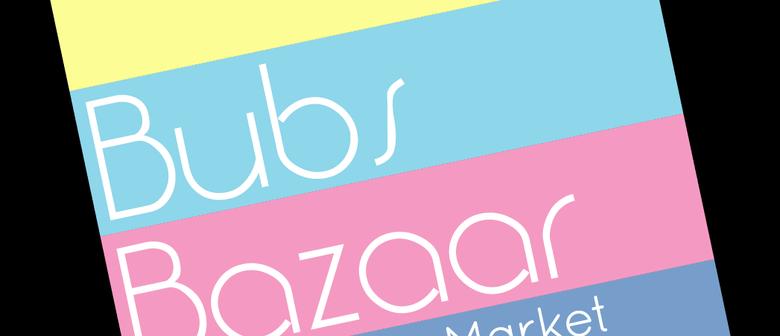 Bubs Bazaar Baby & Kids Market