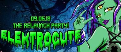 Elektrocute – The Relaunch Party