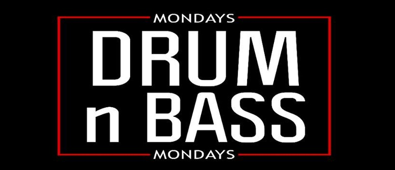 Drum N Bass Mondays