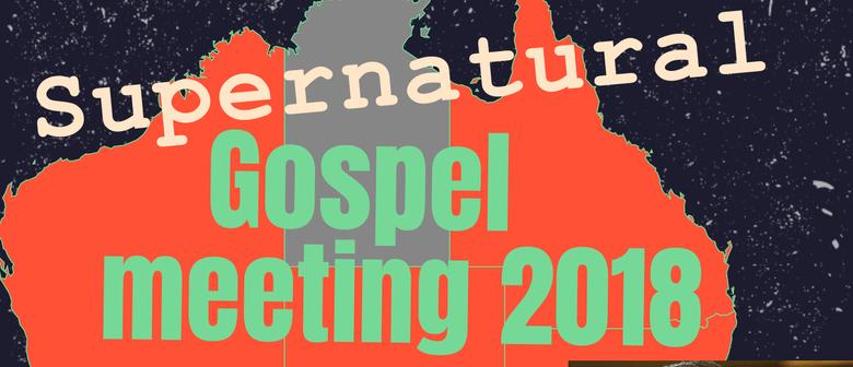 Supernatural Gospel Meeting