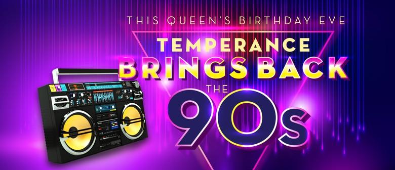 Queen's Birthday Eve 90's Rewind Party