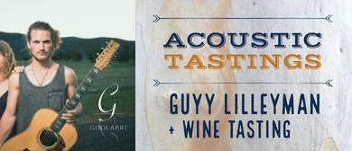 Acoustic Tasting – Guyy Lilleyman & Wine Tasting