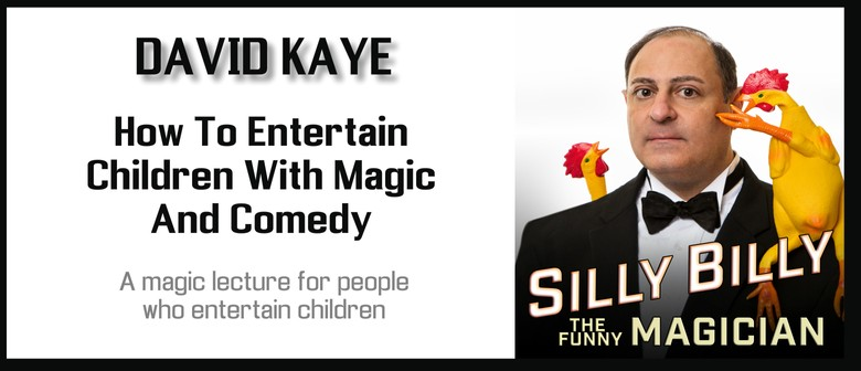 David Kaye (Silly Billy) Lecture