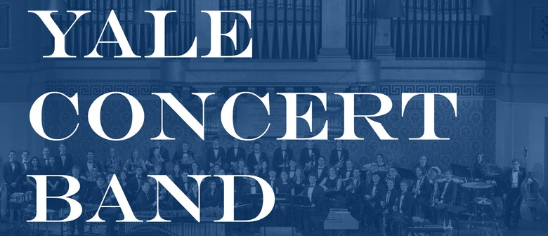 Classical Movements Presents: Yale Concert Band