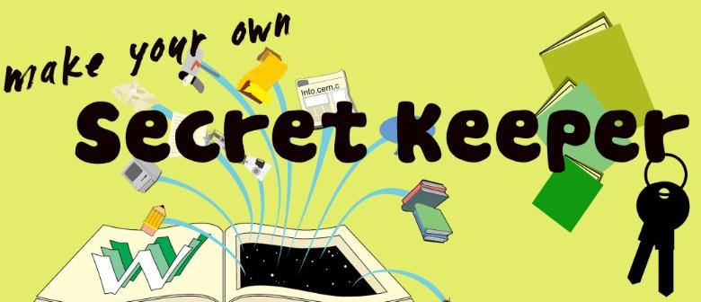 Make Your Own Secret Keeper