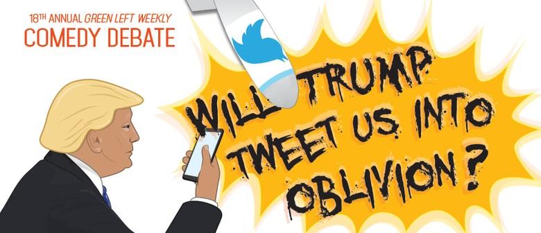 Will Trump Tweet Us Into Oblivion?