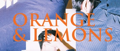 Orange & Lemons – Hello OZ Tour