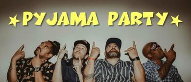 PJs 'n' PJs – Pyjama Party