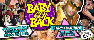Baby Got Back – 90's June Long Weekend Party