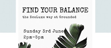 Finding Your Balance – The Ecoluxe Way