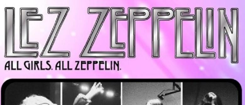 Lez Zeppelin: POSTPONED