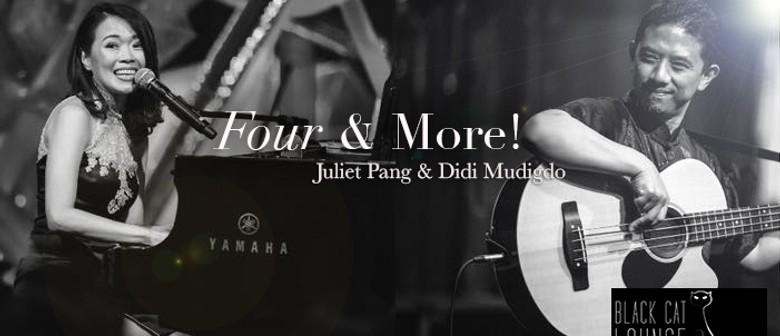 Four & More 2018 Tour – Juliet Pang/Didi Mudigdo