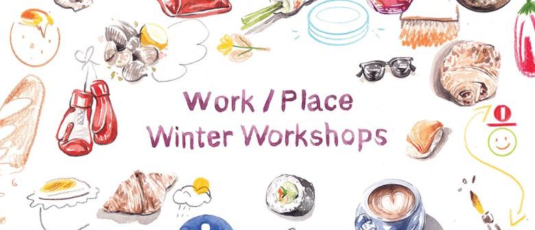 Work/Place Winter Workshops