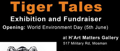 Tiger Tales – Exhibition and Fundraiser for Endangered Tiger