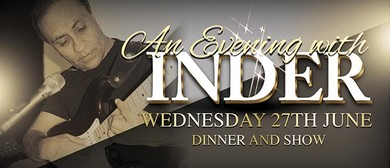 An Evening With Inder
