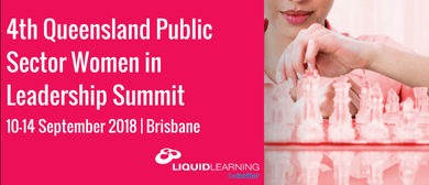 4th Queensland Public Sector Women In Leadership Summit