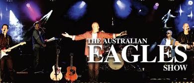 Australian Eagles Tribute Show