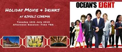 Holiday Movie & Drinks – Ocean's Eight