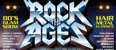 Rock The Ages – 80s Glam Show