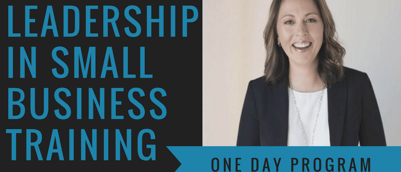 Leadership in Small Business Training