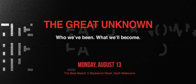 TEDxMelbourne 2018: The Great Unknown