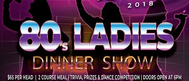 80s Ladies Dinner Show