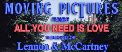 Moving Pictures Present the Songs of Lennon & McCartney: CANCELLED