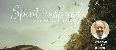 Spirit-Inspired Christian Living