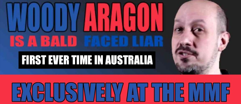 Woody Aragon: A Bald Faced Liar