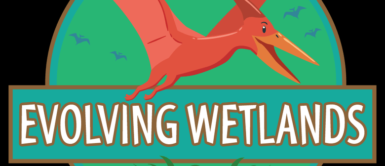 July School Holidays Evolving Wetlands – Dinosaur Exhibition