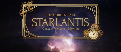 The Goblin Ball: Starlantis
