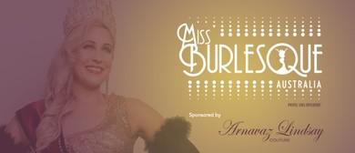 2018 Miss Burlesque Australia Grand Final