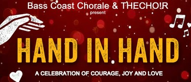 Hand In Hand – A Celebration of Courage, Joy and Love