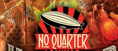 No Quarter – Hammer of The Gods Tour