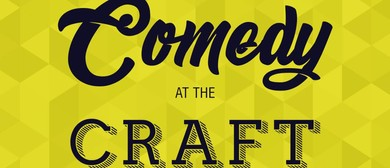 Comedy At the Craft – Saturdays