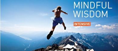 Mindful Wisdom 3-Day Intensive