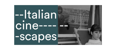 Italian Cine-scapes: Urban Space and Architecture Portrayed
