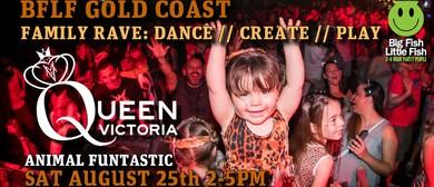 BFLF Gold Coast – Animal Funtastic Feat: Queen Victoria